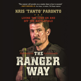 The Ranger Way: Living the Code on and off the Battlefield (Unabridged) audiobook