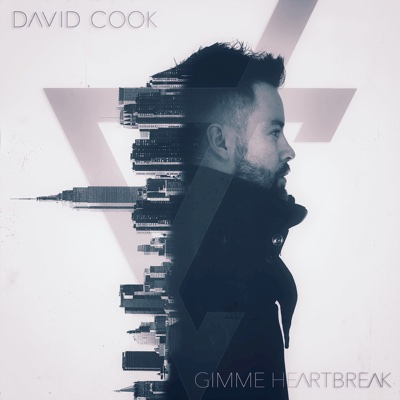 Gimme Heartbreak - David Cook song