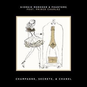 Champagne, Secrets, & Chanel (feat. Prince Charlez) - Single Mp3 Download