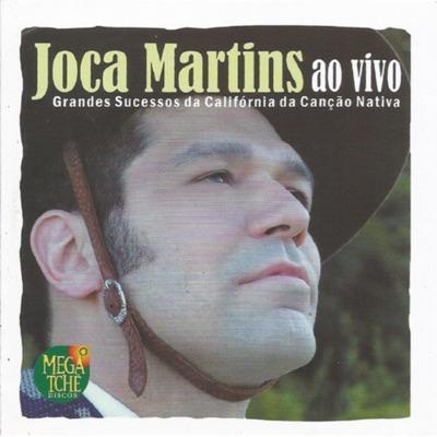 Grandes Sucessos da Califórnia da Canção Nativa (Ao Vivo) - Joca Martins