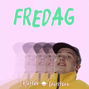 Kjartan Lauritzen - Fredag