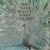 SHE TALKS SILENCE - Long Ways