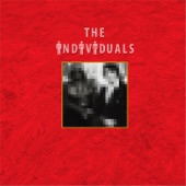 The Individuals - I love you the way you love me