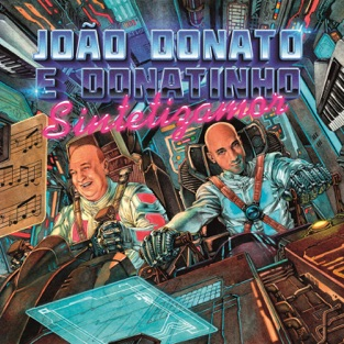 Sintetizamor – João Donato & Donatinho
