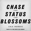 This Moment (Back To the Rave C&S Remix) - Single, Blossoms & Chase & Status