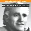 Pathaney Khan Kafis - Pathaney Khan