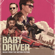 Baby Driver (Music from the Motion Picture) - Multi-interprètes