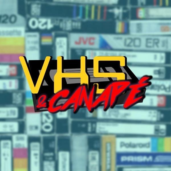 VHS & CANAPÉ