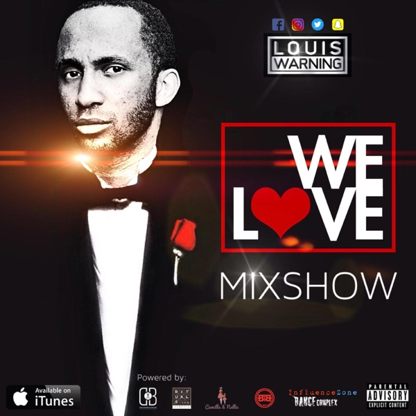 WE LOVE MIXSHOWS BY LOUIS WARNING