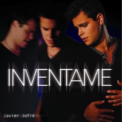 Inventame - Javier Jofré