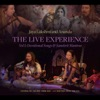 The Live Experience Volume 1 Devotional Songs and Sanskrit Chants with Ankush Vimawala Will Marsh Richard Cole