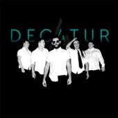 Decatur - Don't Talk