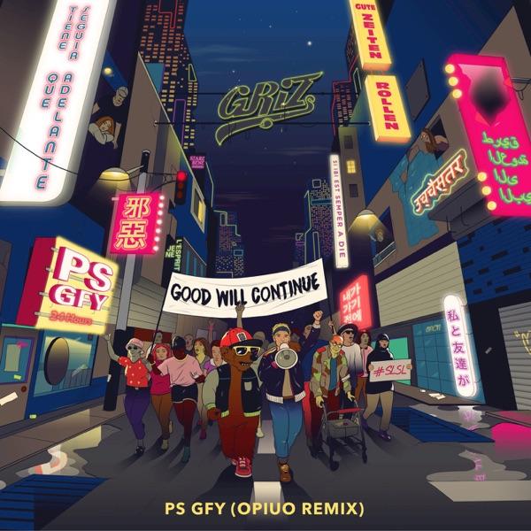PS GFY (Opiuo Remix) [feat. Cherub] - Single