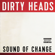Dirty Heads - End of the World