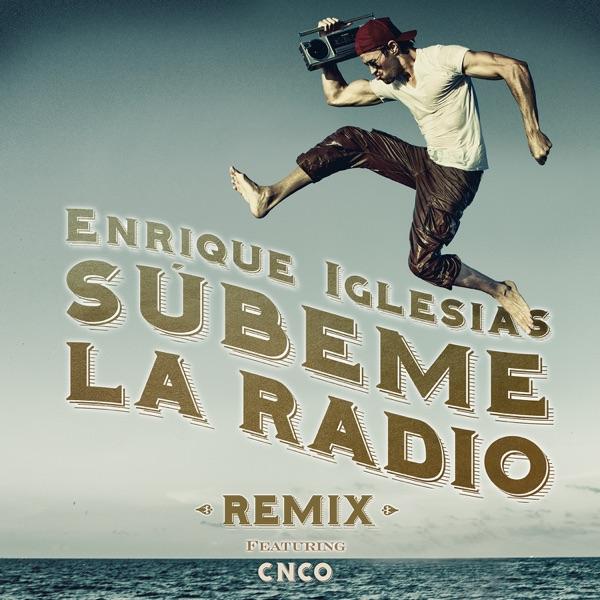 SUBEME LA RADIO (Remix) [feat. CNCO] - Single