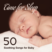 Time for Sleep: 50 Soothing Songs for Baby, Gentle Ocean Waves for Deep Sleep, Cure for Baby Insomnia, Relaxing Time for Mommy & Baby