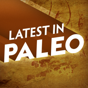 Latest in Paleo podcast