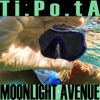 Ti.Po.Ta - Moonlight Avenue