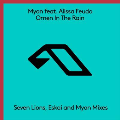 Omen in the Rain (feat. Alissa Feudo) [The Remixes] - EP - Myon album