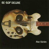 Be Bop Deluxe - Adventures In a Yorkshire Landscape