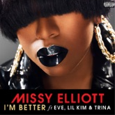 I'm Better (feat. Eve, Lil Kim & Trina) - Single
