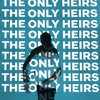 The Only Heirs - Single ジャケット写真