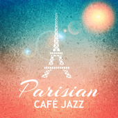 Parisian Café Jazz: Gentle Piano with Others Instruments, Relaxing Background for French Restaurant, Coffee Shop, Café Lounge