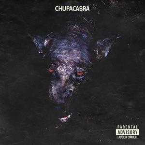 Chupacabra - Single Mp3 Download