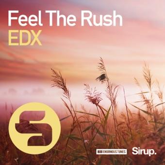 Edx - Feel The Rush