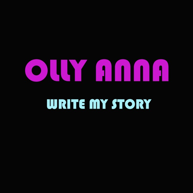 write my story single by olly anna on apple music