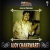 Ajoy Chakrwarti Live In Pakistan Vol 4