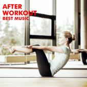 After Workout Best Music