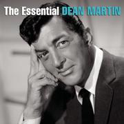 The Essential Dean Martin - Dean Martin - Dean Martin