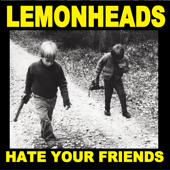 Hate Your Friends