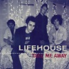 Take Me Away - Single, Lifehouse