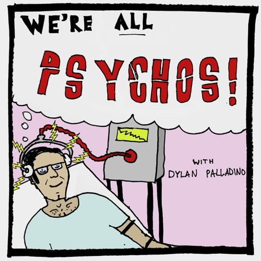 Cover image of We're All Psychos