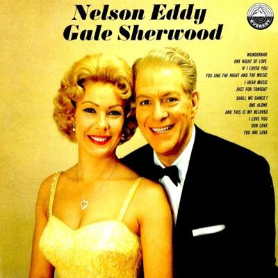 Nelson Eddy and Gale Sherwood - Nelson Eddy