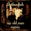 My Old Man Remixes Single