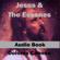 Dolores Cannon - Jesus and the Essenes (Unabridged)