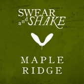 Swear And Shake - These White Walls