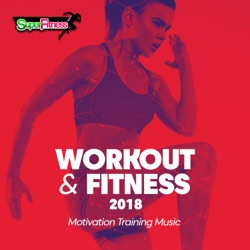 Album: Workout Fitness 2018 Motivation Training Music by Various