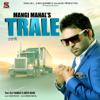 Trale (feat. Elly Mangat & Geeta Bains)