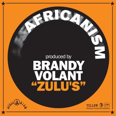 Zulu's - Single - Africanism