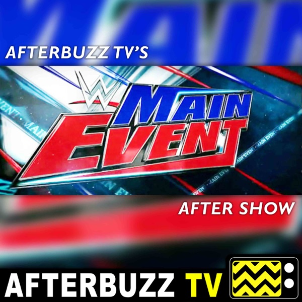 WWE's Main Event Reviews and After Show