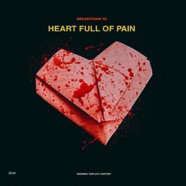 heart full of pain by dreamteam td on apple music