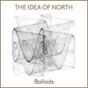 Ballads, The Idea of North