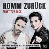 Komm zurück (Want You Back) [feat. Benjamin Boyce] [De Lancaster Remix]