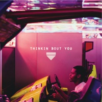 Thinkin Bout You - Single Mp3 Download
