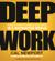 Cal Newport - Deep Work