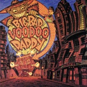Big Bad Voodoo Daddy - Go Daddy O